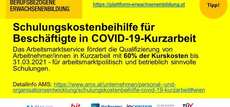 SCHULUNGSKOSTENBEIHILFE FÜR BESCHÄFTIGTE IN COVID-19 KURZARBEIT